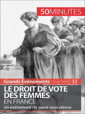 cover image of Le droit de vote des femmes en France