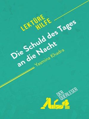 cover image of Die Schuld des Tages an die Nacht von Yasmina Khadra (Lektürehilfe)
