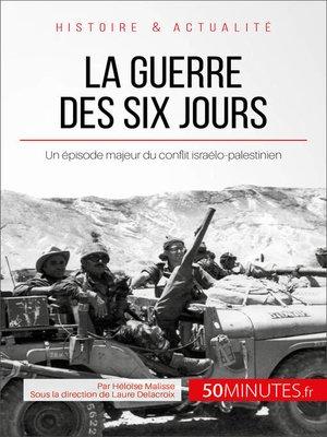 cover image of La guerre des Six Jours