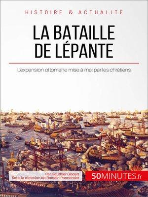 cover image of La bataille de Lépante