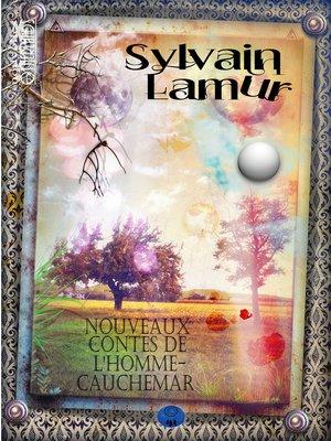 cover image of Nouveaux contes de l'homme-cauchemar--Tome II