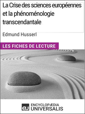 cover image of La Crise des sciences européennes et la phénoménologie transcendantale d'Edmund Husserl