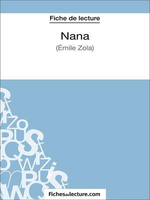 cover image of Nana d'Émile Zola (Fiche de lecture)