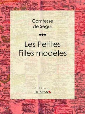 cover image of Les Petites Filles modèles