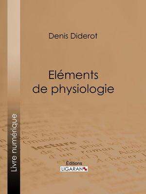 cover image of Eléments de Physiologie