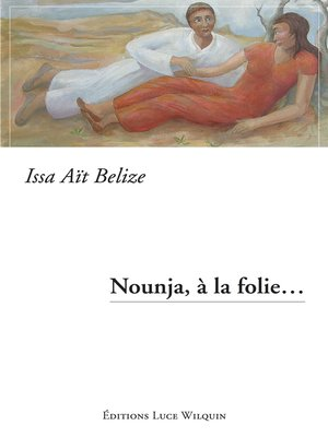 cover image of Nounja, à la folie...