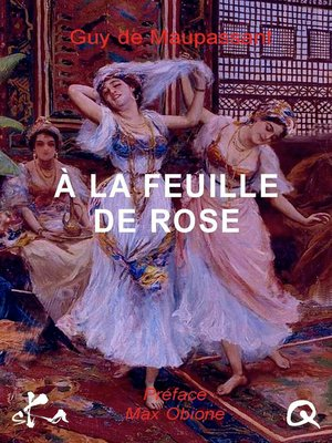 cover image of A la feuille de rose, maison turque
