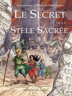 cover image of Le secret de la stèle sacrée