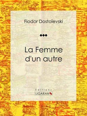 cover image of La Femme d'un autre