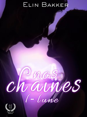 cover image of Nos chaînes--Tome 1