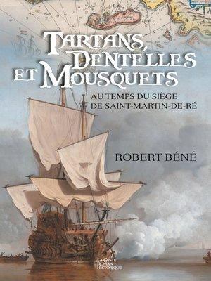 cover image of Tartans, dentelles et Mousquets