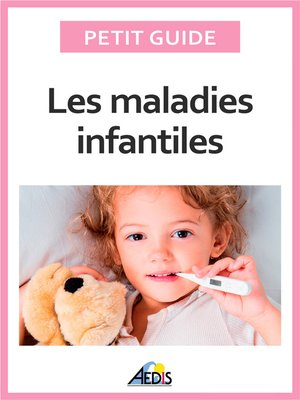 cover image of Les maladies infantiles