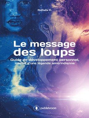 cover image of Le message des loups