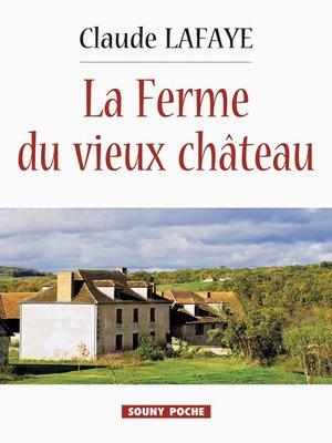 cover image of La Ferme du vieux Château
