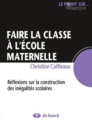 cover image of Faire la classe à l'école maternelle