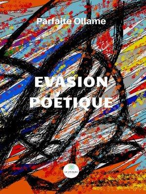 cover image of Évasion poétique