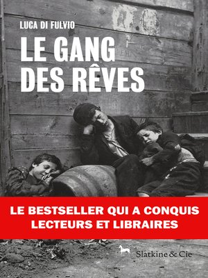 cover image of Le gang des rêves