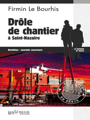 cover image of Drôle de chantier à Saint-Nazaire