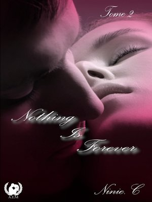 cover image of Nothing is forever--Tome 2