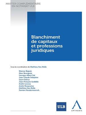 cover image of Blanchiment de capitaux et professions juridiques