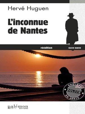 cover image of L'inconnue de Nantes
