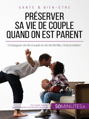 cover image of Préserver sa vie de couple quand on est parent