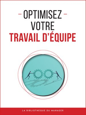 cover image of Optimisez votre travail d'équipe