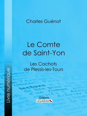 cover image of Le Comte de Saint-Yon