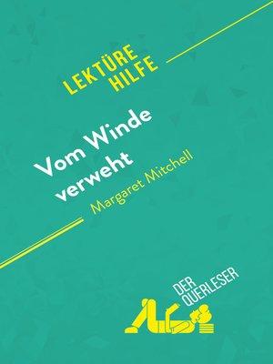 cover image of Vom Winde verweht von Margaret Mitchell (Lektürehilfe)
