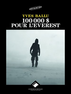 cover image of 100 000 dollars pour l'Everest