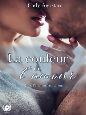 cover image of La couleur de l'amour--Tome 1