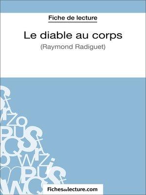 cover image of Le diable au corps de Raymond Radiguet (Fiche de lecture)