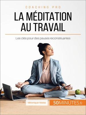 cover image of La méditation au travail