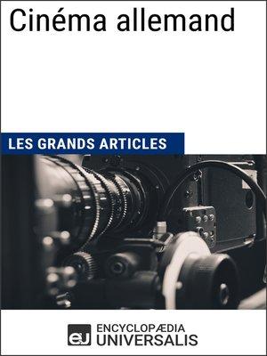 cover image of Cinéma allemand (Les Grands Articles)