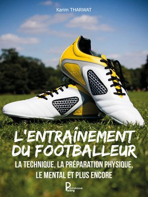 cover image of L'entraînement du footballeur