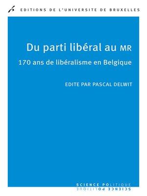cover image of Du parti libéral au MR