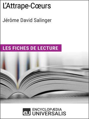 cover image of L'Attrape-Cœurs de Jérôme David Salinger
