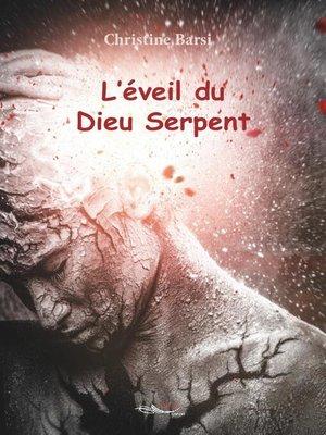 cover image of L'éveil du Dieu Serpent
