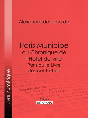cover image of Paris Municipe ou Chronique de l'Hôtel de ville