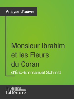 cover image of Monsieur Ibrahim et les Fleurs du Coran d'Éric-Emmanuel Schmitt (Analyse approfondie)