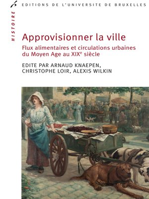 cover image of Approvisionner la ville