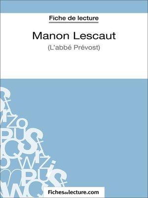 cover image of Manon Lescaut--L'abbé Prévost (Fiche de lecture)