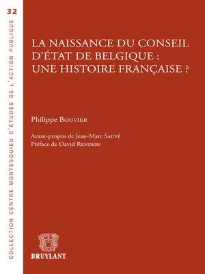 cover image of La naissance du Conseil d'État de Belgique