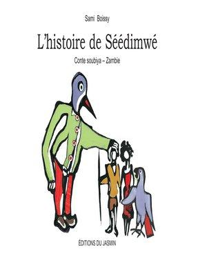 cover image of L'Histoire de Séédimwé