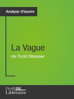 cover image of La Vague de Todd Strasser (Analyse approfondie)