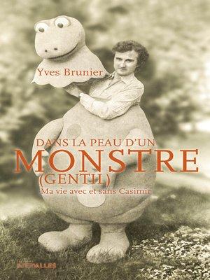 cover image of Dans la peau d'un monstre (gentil)