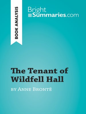 cover image of The Tenant of Wildfell Hall by Anne Brontë (Book Analysis)