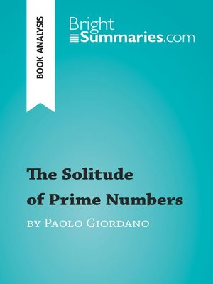cover image of The Solitude of Prime Numbers by Paolo Giordano (Book Analysis)