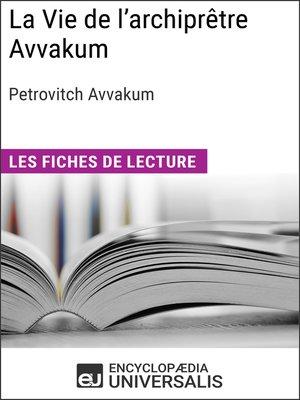 cover image of La Vie de l'archiprêtre Avvakum de Petrovitch Avvakum