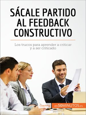 cover image of Sácale partido al feedback constructivo